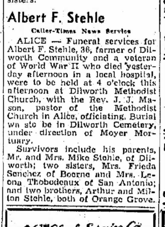 Albert F Stehle death; The Corpus Christi Times (CC, Texas) 23 May 1947, pg 28