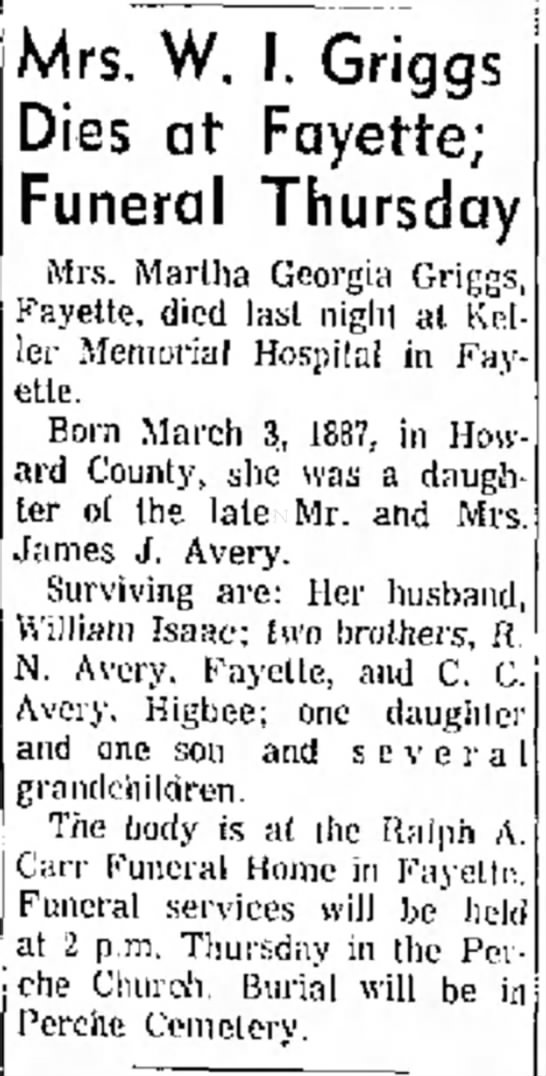 Mrs. W. I. Griggs Dies at Fayette; Funeral Thrusday (Martha Georgia (Avery) Griggs)