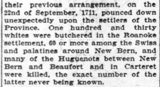 Tuscarora Indians killed Huguenot settlers in Carteret County September 11, 1711
