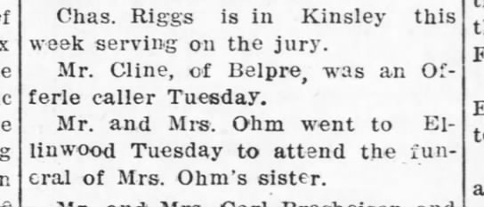 Ohm, Mr & Mrs -to Ellinwood for funeral of sister - Kinsley Graphic - 23 Mar 1916, Thu - pg 8