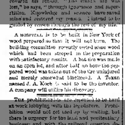 1883-01-12 Koch, JA inventor of wood that does not burn will be used to build hospital