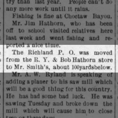 The post office is moved from the RY & Bob Hathorn store to Mr. Smith's, about 100 yards below.