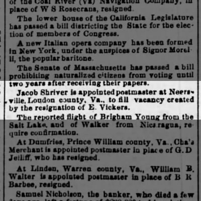 Jacob Shriver * Neersville, Loudon Co., VA * Appointed Postmaster
